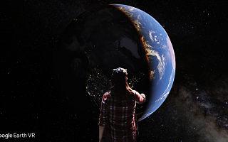 Google 推出 VR 版地球应用,不过暂时只能在 HTC Vive 上体验