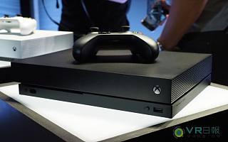 VR日报:微软辟谣了,新主机Xbox One X完全支持VR