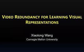 回顾 | CMU大学在读博士生王小龙:视频时空信息在视觉特征学习中的应用