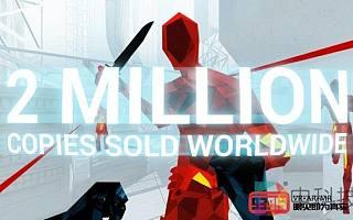 VR射击游戏《Superhot VR》销量超过200万份
